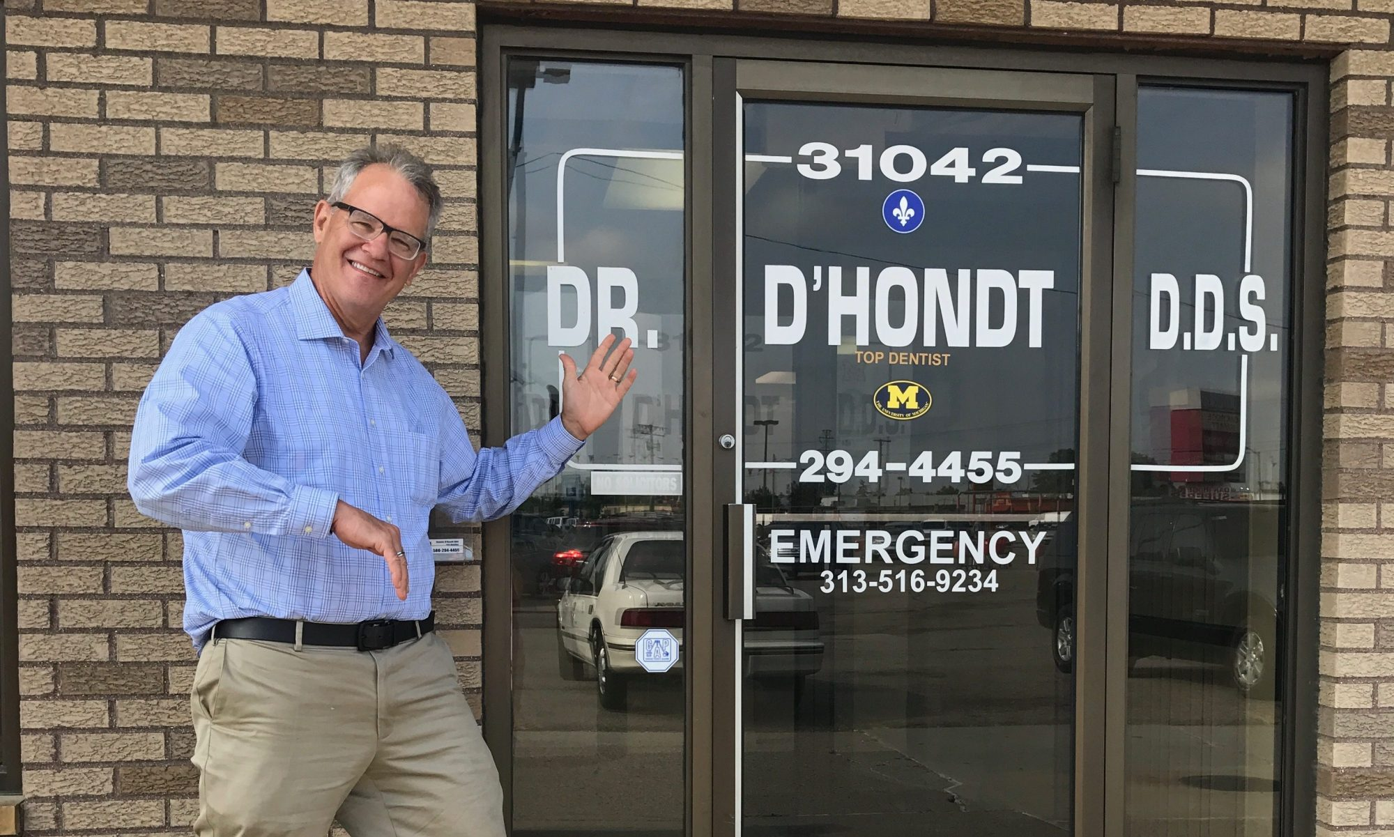 Dr. D'Hondt  DDS call 586-294-4455 cell phone 313-516-9234 Fraser,  MI
